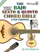 The Bajo Sexto and Bajo Quinto Chord Bible