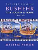 Persian Gulf -- Bushehr