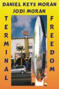 Terminal Freedom