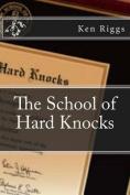The School of Hard Knocks