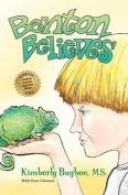 Benton Believes