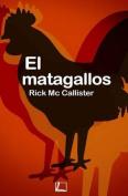 El Matagallos [Spanish]