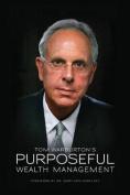 Purposeful Wealth Management