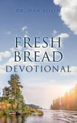 Fresh Bread Devotional
