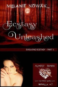 Ecstasy Unleashed