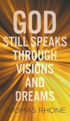 God Still Speaks Through Visions and Dreams