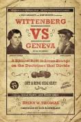 Wittenberg vs. Geneva