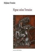 Figeac Selon Ternoise [FRE]