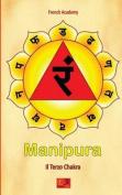 Manipura - Il Terzo Chakra [ITA]