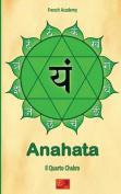 Anahata - Il Quarto Chakra [ITA]