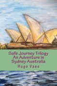Safe Journey Trilogy
