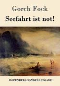 Seefahrt Ist Not! [GER]