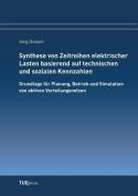 Synthese Von Zeitreihen Elektrischer Lasten Basierend Auf Technischen Und Sozialen Kennzahlen [GER]