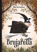Brujarella [Spanish]