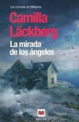 La Mirada de los Angeles [Spanish]