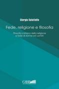 Fede Religione E Filosofia [ITA]