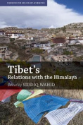 Tibet's Relations with the Himalaya