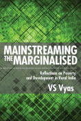 Mainstreaming the Marginalised