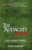 The Audacity of Youth