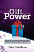 Your Gift Is Your Power