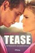 Tease [Spanish]