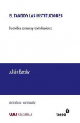El Tango y Las Instituciones [Spanish]