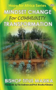 Mindset Change for Community Transformation