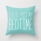 I Read Past My Bedtime. fashion design pillow case 46cm x 46cm