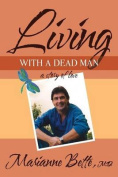 Living with a Dead Man