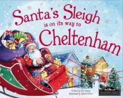 Santa's Sleigh is on it's Way to Cheltenham