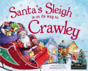 Santa's Sleigh is on it's Way to Crawley