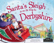 Santa's Sleigh is on it's Way to Derbyshire