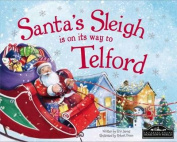 Santa's Sleigh is on it's Way to Telford