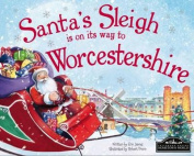 Santa's Sleigh is on it's Way to Worcestershire