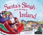Santa's Sleigh is on it's Way to Republic of Ireland
