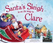 Santa's Sleigh is on it's Way to Clare