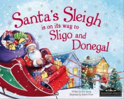 Santa's Sleigh is on it's Way to Donegal and Sligo