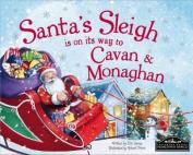 Santa's Sleigh is on it's Way to Monaghan and Cavan