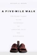 A Five-Mile Walk