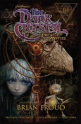 Jim Henson's the Dark Crystal