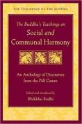 The Buddha's Teachings on Social and Communal Harmony