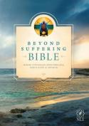 Beyond Suffering Bible-NLT