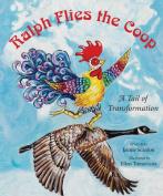 Ralph Flies the Coop