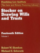 Stocker on Drawing Wills and Trusts