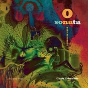 O'Sonata: Rilke Renditions