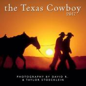 2017 Texas Cowboy Calendar
