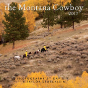 2017 Montana Cowboy Calendar