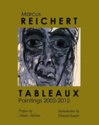 Tableaux: Paintings 2002-2012