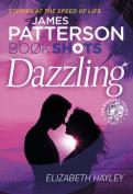 Dazzling: BookShots