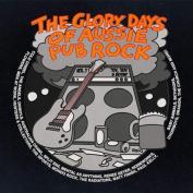 The  Glory Days of Aussie Pub Rock, Vol. 1